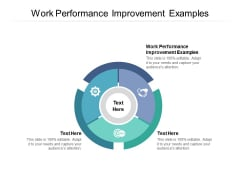 Work Performance Improvement Examples Ppt PowerPoint Presentation Layouts Summary Cpb