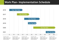 Work Plan Implementation Schedule Ppt PowerPoint Presentation Professional Visual Aids