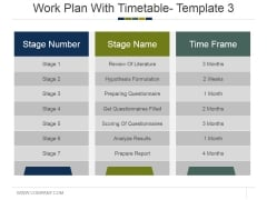 Work Plan With Timetable Template 3 Ppt PowerPoint Presentation Show Vector