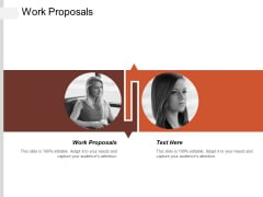 Work Proposals Ppt PowerPoint Presentation Icon Show Cpb
