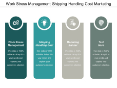 Work Stress Management Shipping Handling Cost Marketing Banner Ppt PowerPoint Presentation File Examples Cpb