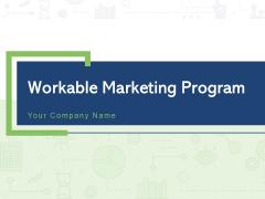 Workable Marketing Program Detailed Planning Sales Action Plan Brand Development Ppt PowerPoint Presentation Complete Deck