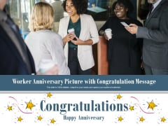 Worker Anniversary Picture With Congratulation Message Ppt PowerPoint Presentation Gallery Graphic Images PDF