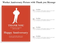 Worker Anniversary Picture With Thank You Message Ppt PowerPoint Presentation Icon Example PDF