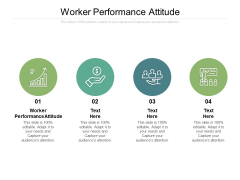 Worker Performance Attitude Ppt PowerPoint Presentation Layouts Design Inspiration Cpb