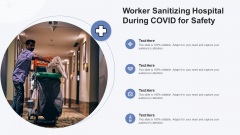Worker Sanitizing Hospital During Covid For Safety Ppt Infographics Slideshow PDF