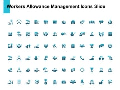 Workers Allowance Management Icons Slide Growth Ppt PowerPoint Presentation Professional Slideshow
