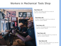 Workers In Mechanical Tools Shop Ppt PowerPoint Presentation Gallery Example Topics PDF