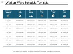 Workers Work Schedule Template Ppt PowerPoint Presentation Ideas Example