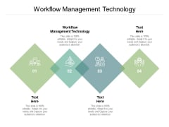 Workflow Management Technology Ppt PowerPoint Presentation Ideas Gallery Cpb