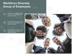 Workforce Diversity Group Of Employees Ppt Powerpoint Presentation Gallery Guide