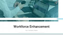 Workforce Enhancement Succession Planning Ppt PowerPoint Presentation Complete Deck With Slides