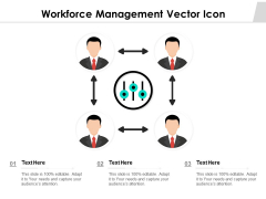 Workforce Management Vector Icon Ppt PowerPoint Presentation File Graphics PDF