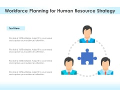 Workforce Planning For Human Resource Strategy Ppt PowerPoint Presentation File Inspiration PDF