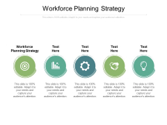 Workforce Planning Strategy Ppt PowerPoint Presentation Gallery Template Cpb