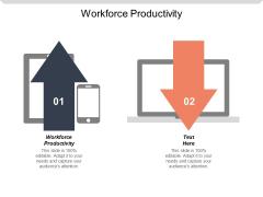 Workforce Productivity Ppt PowerPoint Presentation Portfolio Format Ideas Cpb