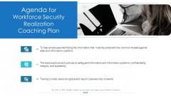 Workforce Security Realization Coaching Plan Agenda For Workforce Security Realization Coaching Plan Topics PDF