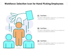 Workforce Selection Icon For Hand Picking Employees Ppt PowerPoint Presentation File Slides PDF