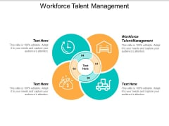 Workforce Talent Management Ppt Powerpoint Presentation Layouts Aids Cpb