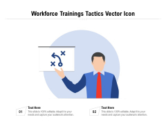 Workforce Trainings Tactics Vector Icon Ppt PowerPoint Presentation File Show PDF