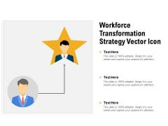 Workforce Transformation Strategy Vector Icon Ppt PowerPoint Presentation File Show PDF