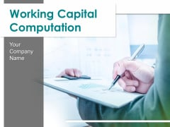Working Capital Computation Ppt PowerPoint Presentation Outline Infographic Template