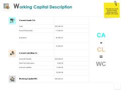Working Capital Description Liabilities Receivable Ppt PowerPoint Presentation Inspiration Shapes