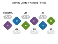 Working Capital Financing Policies Ppt PowerPoint Presentation Infographics Graphics Template Cpb