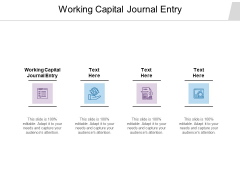 Working Capital Journal Entry Ppt PowerPoint Presentation Slides Demonstration Cpb
