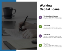 Working Capital Loans Ppt PowerPoint Presentation Ideas Graphic Images Cpb