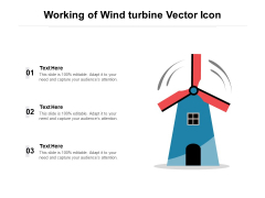 Working Of Wind Turbine Vector Icon Ppt PowerPoint Presentation Gallery Format Ideas PDF