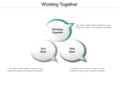 Working Together Ppt PowerPoint Presentation Icon Background Cpb