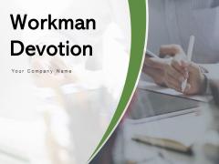 Workman Devotion Corporate Values Arrows Ppt PowerPoint Presentation Complete Deck