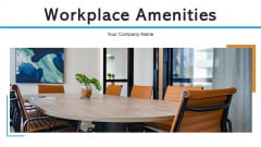 Workplace Amenities Monitors Furniture Ppt PowerPoint Presentation Complete Deck
