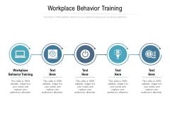 Workplace Behaviour Training Ppt PowerPoint Presentation Styles Microsoft Cpb
