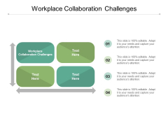 Workplace Collaboration Challenges Ppt PowerPoint Presentation Microsoft Cpb