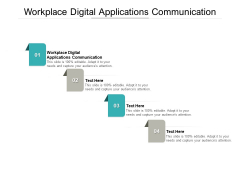 Workplace Digital Applications Communication Ppt PowerPoint Presentation Pictures Cpb Pdf