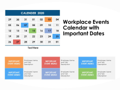 Workplace Events Calendar With Important Dates Ppt PowerPoint Presentation Portfolio Display
