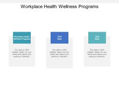 Workplace Health Wellness Programs Ppt PowerPoint Presentation Inspiration Gridlines