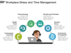 Workplace Stress And Time Management Ppt PowerPoint Presentation Infographics Designs Download