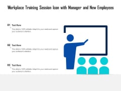 Workplace Training Session Icon With Manager And New Employees Ppt PowerPoint Presentation Slides Influencers PDF