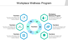 Workplace Wellness Program Ppt PowerPoint Presentation Infographics Design Templates Cpb