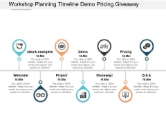 Workshop Planning Timeline Demo Pricing Giveaway Ppt PowerPoint Presentation Pictures Vector