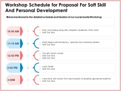 Workshop Schedule For Proposal For Soft Skill And Personal Development Event Formats PDF
