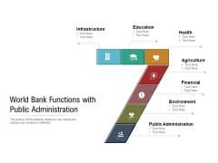 World Bank Functions With Public Administration Ppt PowerPoint Presentation File Backgrounds PDF