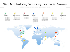 World Map Illustrating Outsourcing Locations For Company Ppt PowerPoint Presentation Gallery Display PDF