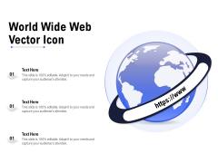 World Wide Web Vector Icon Ppt PowerPoint Presentation Slides Maker PDF