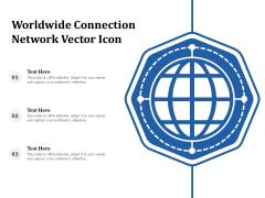 Worldwide Connection Network Vector Icon Ppt PowerPoint Presentation Gallery Visual Aids PDF