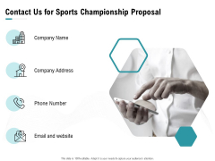 Worldwide Tournament Contact Us For Sports Championship Proposal Ppt Professional Outline PDF