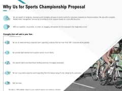 Worldwide Tournament Why Us For Sports Championship Proposal Ppt Layouts Graphic Images PDF